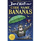 Code Name Bananas: The hilarious and epic children's book from multi-million bestselling author David Walliams (English Editi