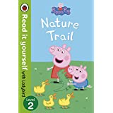 Peppa Pig: Nature Trail - Read it yourself with Ladybird: Level 2