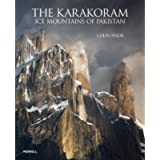 The Karakoram: Ice Mountains of Pakistan