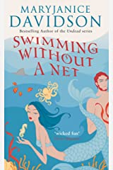 Swimming Without A Net: Number 2 in series (Fred the Mermaid Trilogy) Kindle Edition