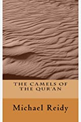 The Camels of the Qur'an Kindle Edition