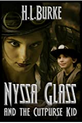 Nyssa Glass and the Cutpurse Kid: Book Three in the Nyssa Glass Steampunk Series Kindle Edition