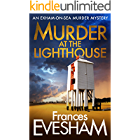 Murder At the Lighthouse (The Exham-on-Sea Murder Mysteries Book 1)