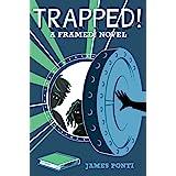 Trapped! (Volume 3) (Framed!)
