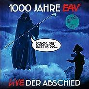 1000 Jahre EAV Live - Der Abschied