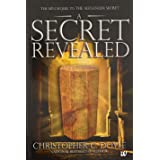 A Secret Revealed: The Mini Sequel to the Alexander Secret