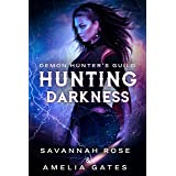 Hunting Darkness: Romance paranormale (Amoureux du diable t. 1)