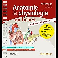 Anatomie et physiologie en fiches Pour les étudiants en IFSI: Avec un site Internet d'entraînements interactifs (Hors…