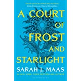 A Court of Frost and Starlight (A Court of Thorns and Roses): The #1 bestselling series