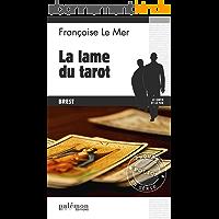 La Lame du tarot: Le Gwen et Le Fur - Tome 2