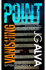 Vanishing Point (Sutton Mills Book 4) Kindle Edition