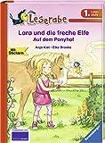 Lara und die freche Elfe. Auf dem Ponyhof (Leserabe - 1. Lesestufe)
