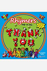 The Rhymers help us say Thank You Kindle Edition