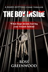 THE BOY INSIDE: When hope means leaving your friends behind (Dark Lives Book 2) Kindle Edition