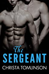 The Sergeant (Cuffs, Collars, and Love Book 1) Kindle Edition