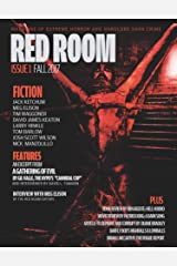 Red Room Issue 1: Magazine of Extreme Horror and Hardcore Dark Crime (Red Room Magazine) Kindle Edition