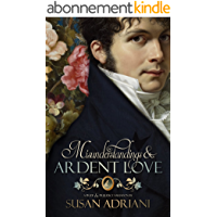 Misunderstandings & Ardent Love: A Pride and Prejudice Variation (English Edition)