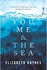You, Me & the Sea Kindle Edition