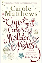 Christmas Cakes and Mistletoe Nights: The one book you must read this Christmas Kindle Edition