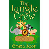 The Jungle Crew (Bedtime Stories for Children Book 1)