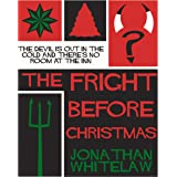 The Fright Before Christmas: A devilishly fun festive frightener