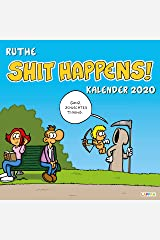 Shit happens! Wandkalender 2020 Kalender