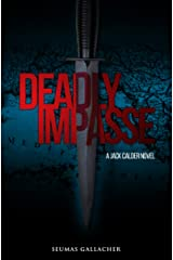 DEADLY IMPASSE (Jack Calder Crime Series #5) Kindle Edition