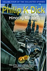 Minority Report: Volume Four of The Collected Stories (GOLLANCZ S.F.) Paperback