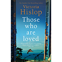Those Who Are Loved: The compelling Number One Sunday Times bestseller, 'A Must Read' (English Edition)