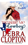 TREASURE ME, COWBOY: Small Town Christian Romance : Enhanced Edition (Turner Creek Ranch Book 1) (English Edition)