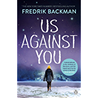 Us Against You: From the New York Times bestselling author of A Man Called Ove and Anxious People (English Edition)
