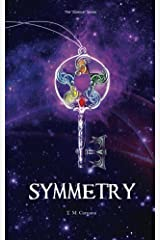Symmetry (Science Book 1) Kindle Edition