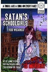 Satan's Schoolgirls Kindle Edition