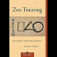Zen Training: Methods and Philosophy (Shambhala Classics) (English Edition)