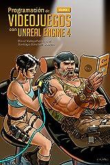 Programación de Videojuegos con Unreal Engine 4: Volumen 1 Versión Kindle