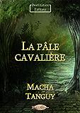 La pâle cavalière (Destination Fantasy)