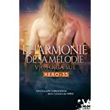 L'harmonie de sa mélodie: H.E.R.O, T3.5