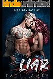 LIAR (Madison Kate Book 2) (English Edition)