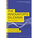 Innovator's Dilemma: When New Technologies Cause Great Firms to Fail (Management of Innovation and Change)