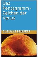 Das Pentagramm - Zeichen der Venus Kindle Ausgabe