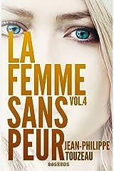 La femme sans peur (Volume 4) Format Kindle