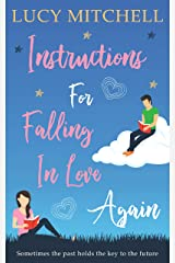 Instructions For Falling In Love Again: The perfect laugh out loud romantic comedy about second chances and friendship Kindle Edition