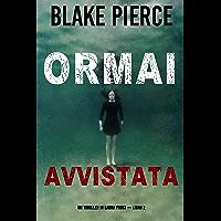 Ormai avvistata (Un Thriller di Laura Frost — Libro 2)