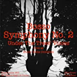 Symphony No.2 'Under the Trees Voices' (Live)
