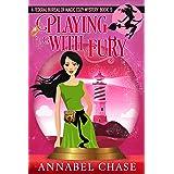 Playing With Fury (Federal Bureau of Magic Cozy Mystery Book 9) (English Edition)