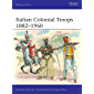 Italian Colonial Troops 1882–1960 (Men-at-Arms) (English Edition)