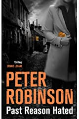 Past Reason Hated (Inspector Banks Series Book 5) Kindle Edition