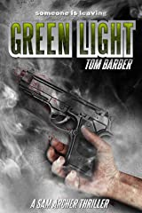 Green Light (Sam Archer Book 7) Kindle Edition