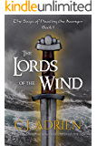 The Lords of the Wind (The Saga of Hasting the Avenger Book 1)
