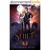 Unexpected Shift (Dragon Goddess Series Book 1) (English Edition)